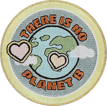There Is No Planet B Sticker Patch