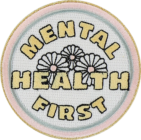 Mental Health First Sticker Patch