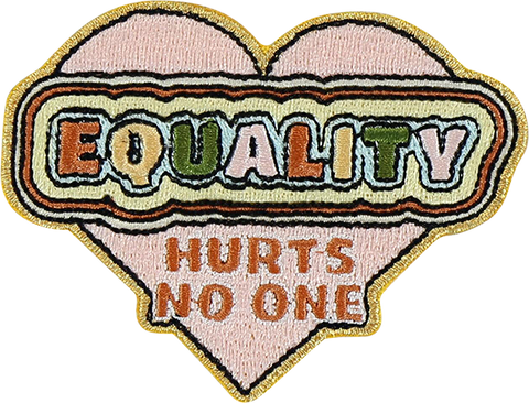 Equality Hurts No One Sticker Patch