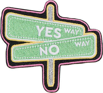 Yes Way No Way Sticker Patch