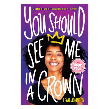 Book of the Month - You Should See Me In A Crown by Leah Johnson