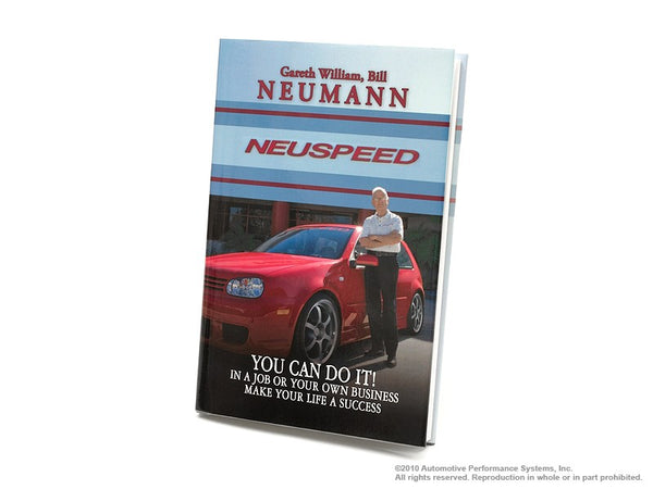 NEUSPEED YOU CAN DO IT! - Written by Bill Neumann