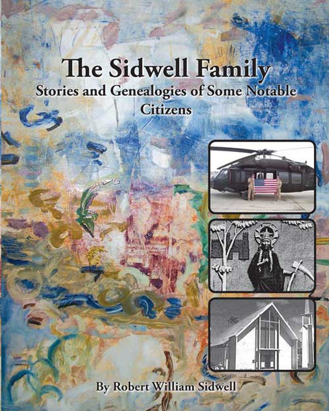 Stories and family history of the Sidwell Family