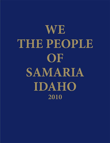 History and Photos of Samaria, Idaho