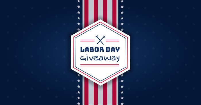 Chance To Win: Labor Day Edition