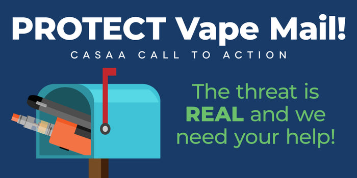 Vape Mail Ban Will Be Voted on Any Day Now; Please Take Action!