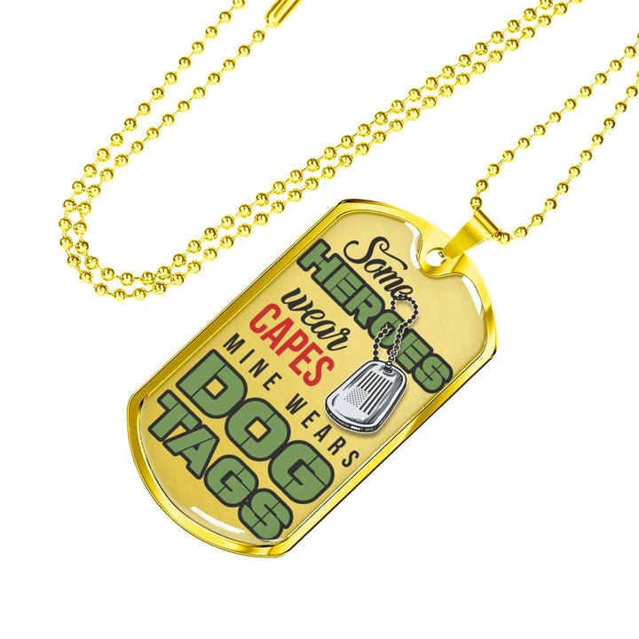 84df112a3dc3 Some Heroes Wear Capes, Mine Wears Dog Tag – SERENE CART