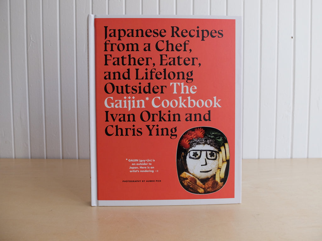 The Gaijin Cookbook Japanese Recipes, by Ivan Orkin and Chris Ying