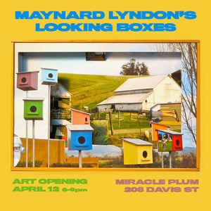 4/12/2019 6:00PM-9:00PM | ART SHOW WITH MAYNARD LYNDON