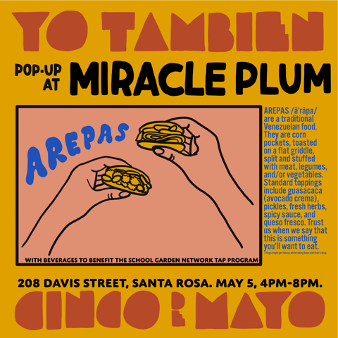 5/5/2019 4:00PM-8:00PM | YO TAMBIEN CANTINA POP UP IN THE COURTYARD AT MIRACLE PLUM
