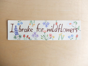 "Maria Schoettler ""I Brake for Wildflowers"" Bumper Sticker"
