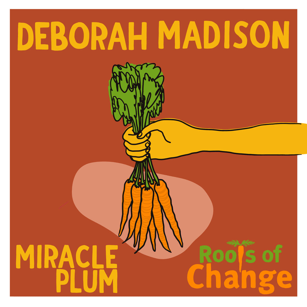 5/8/2020 6:30p POSTPONED Author Event: Deborah Madison, in conversation with Michael Reid Dimock (Live Podcast Taping)