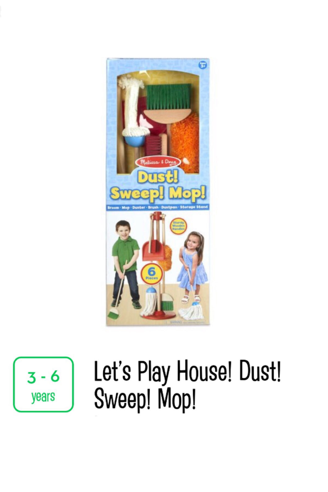 Dust! Sweep! Mop!