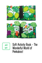 Load image into Gallery viewer, Soft Activity Book - The Wonderful World of Peekaboo!