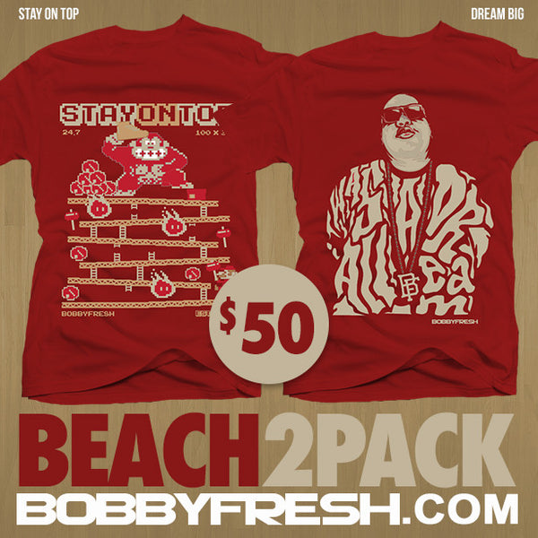 2 Pack Beach Stay On Top / Dream Big Red Tees