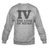 Iv the Love of Kicks Heather Crewneck