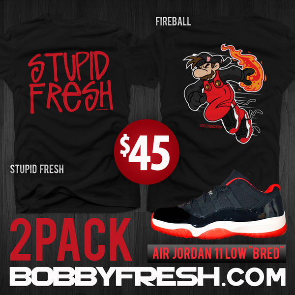 Bred 11 2 Pack - Stupid Fresh / Fireball