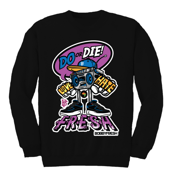 Do or Die Black Crewneck