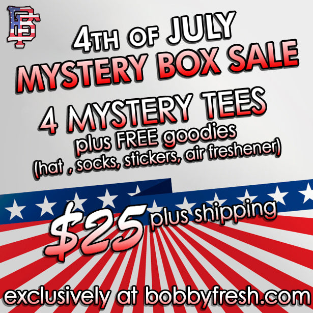 4th of July Mystery Box - Bobby Fresh