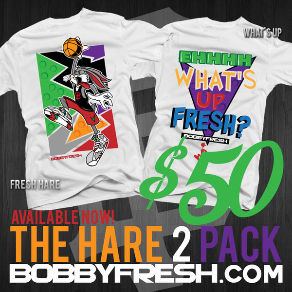 The Hare 2 Pack Fresh Hare / Whats Up - Bobby Fresh
