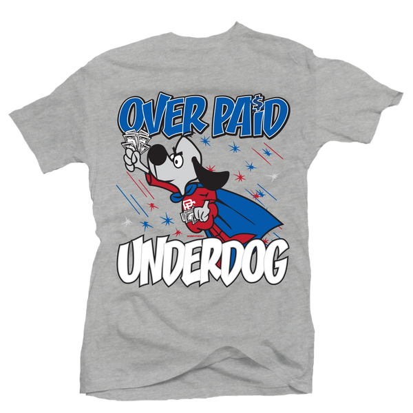 Overpaid Underdog Heather Grey Tee