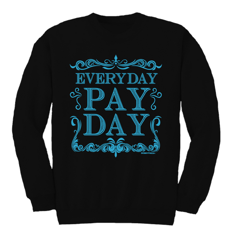 Pay Day Aqua Black Crewneck