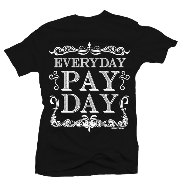 Pay Day Black Tee