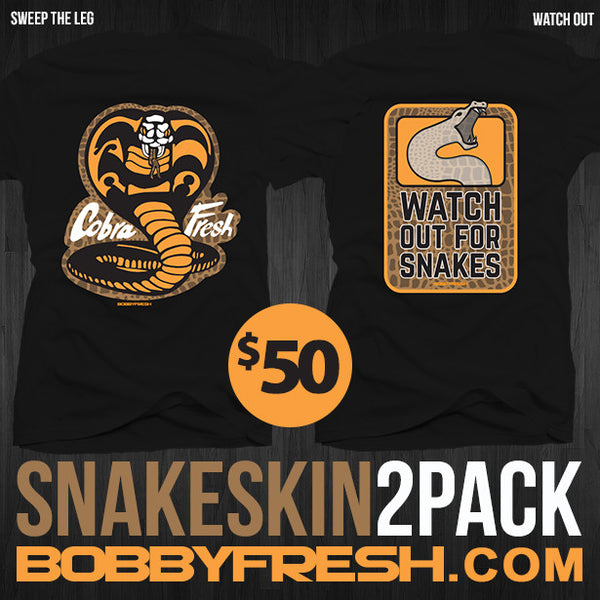 2 Pack Snakeskin Sweep The Leg / Watch Out Black Tees