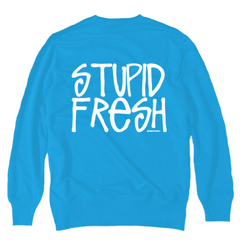 Stupid Fresh Carolina Crewneck