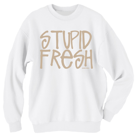 Stupid Fresh White Crewneck