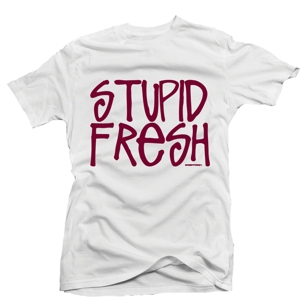 Stupid Fresh Maroon White Tee