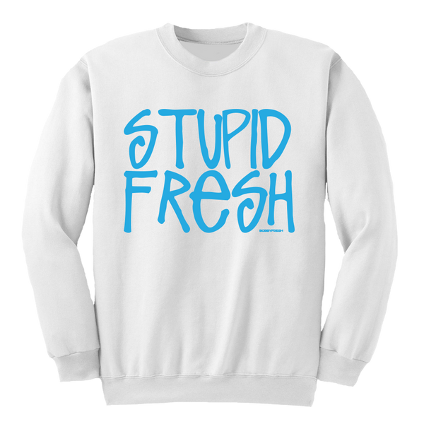 Stupid Fresh White UNC Crewneck
