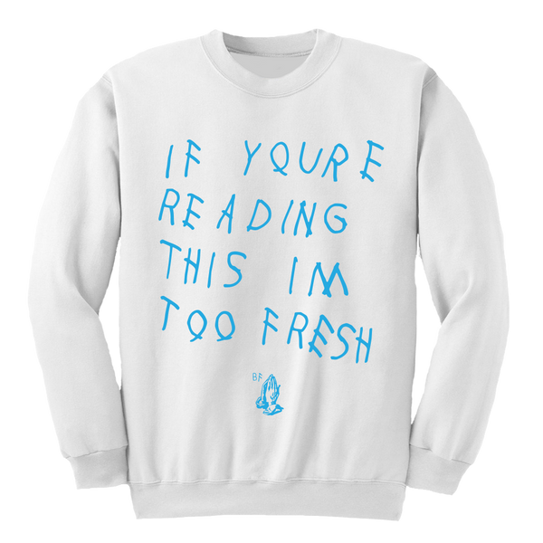 Too Late White UNC Crewneck
