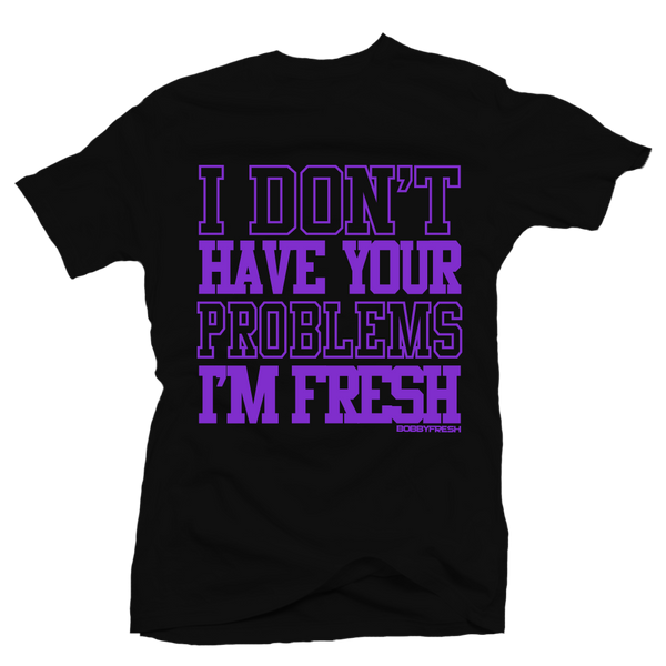 Your Problems Purple Black Tee