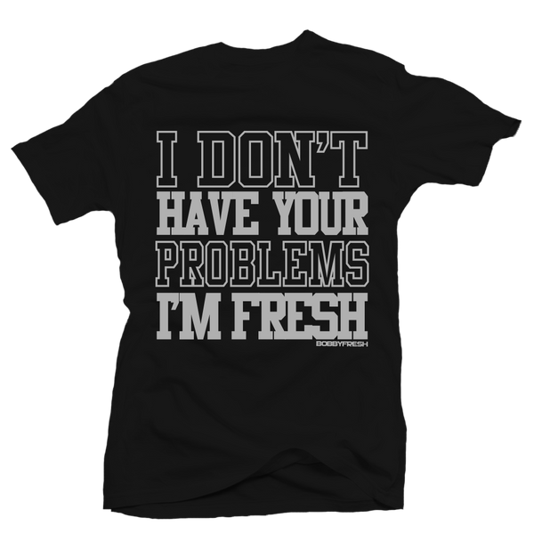 Your Problems Black/Grey Tee