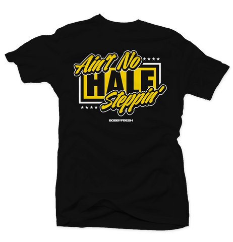 Aint no Half Steppin Black/Yellow Tee