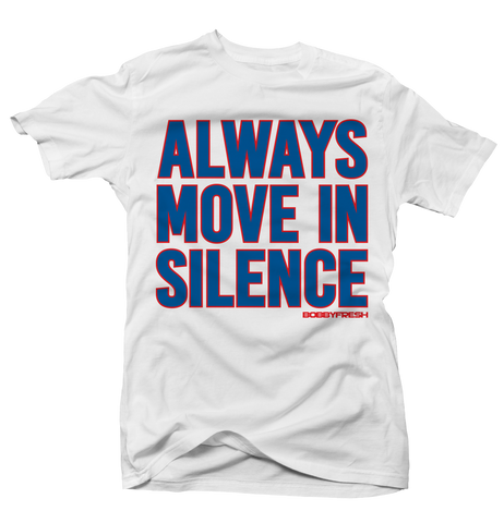 Always Move in Silence White Tee