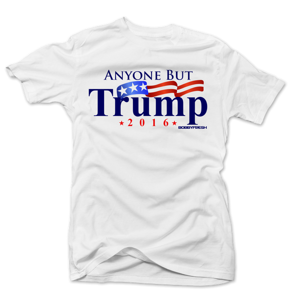 Anyone But Trump White Tee