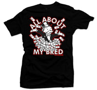 All About My Bred Black Tee - Bobby Fresh