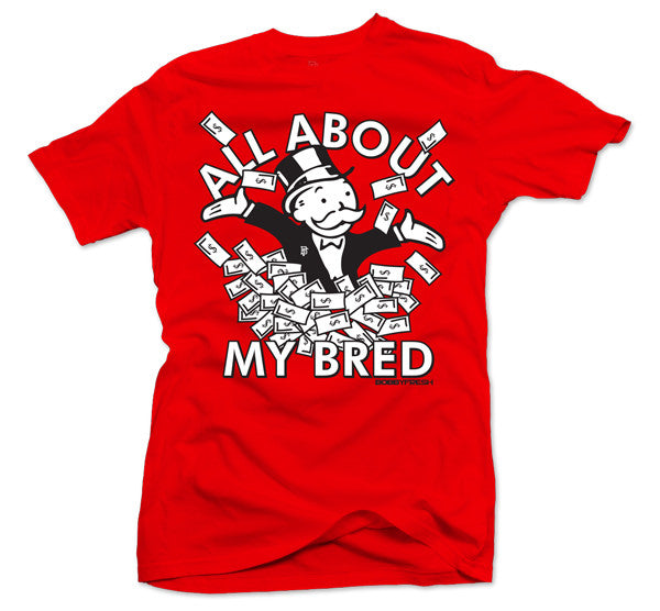 All About My Bred Red Tee - Bobby Fresh