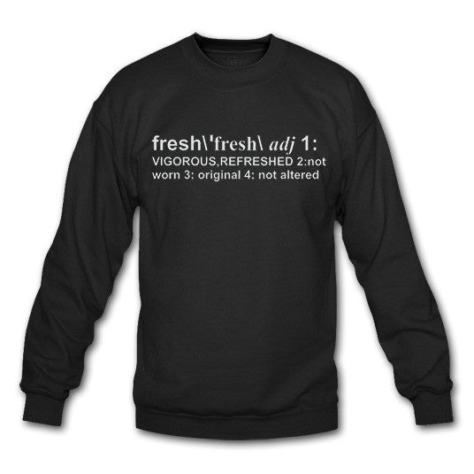 Definition of Fresh Black Crewneck