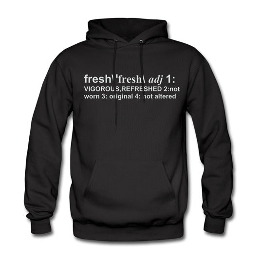 Definition of Fresh Hoodie