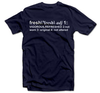 Definition of Fresh Tee - Bobby Fresh