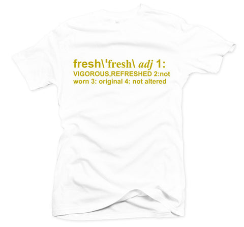 Definition of Fresh Gold White Tee