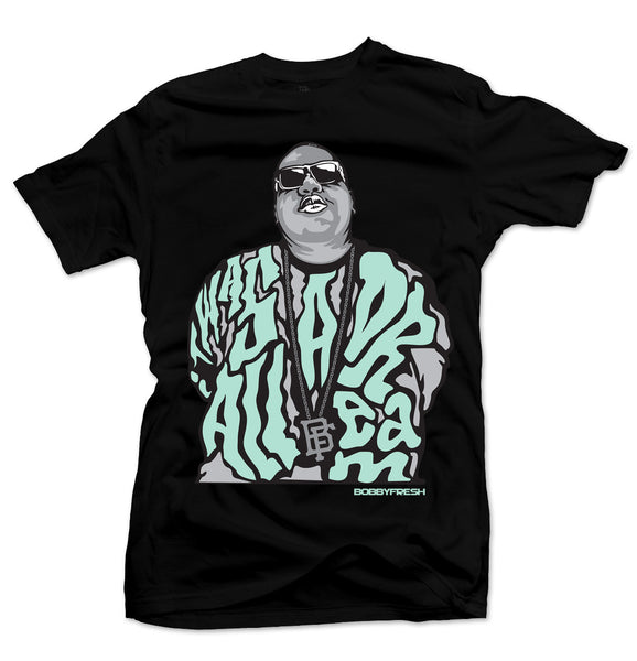 Dream BIG Black/Green Tee - Bobby Fresh