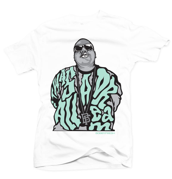 Dream BIG White/Green Tee - Bobby Fresh