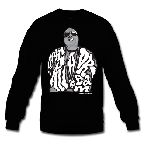 Dream BIG Black/White Crewneck
