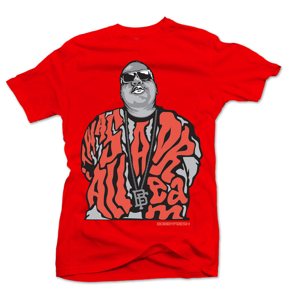 Dream BIG Red/Infrared Tee - Bobby Fresh