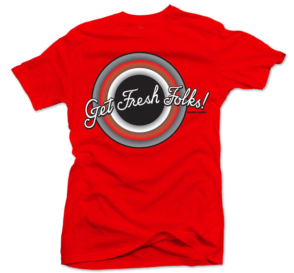 Get Fresh Folks Red Tee - Bobby Fresh