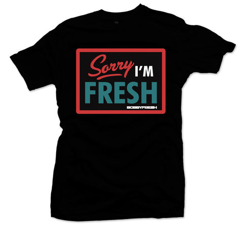 Sorry I'm Fresh Liverpool Black Tee